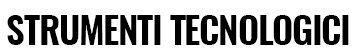 Strumenti Tecnologici